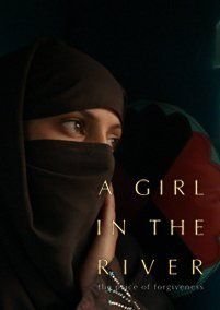 A Girl in the River: The Price of Forgiveness (2015) 8.3   Documentary    A woman in Pakistan sentenced to death for falling in love becomes a rare survivor of the country's harsh judicial system.