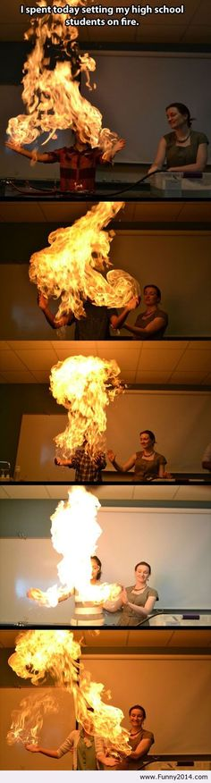 And here I though my teacher was cool for setting the floor on fire, but he never taught me firebending>>>>>> <<< this is lit..