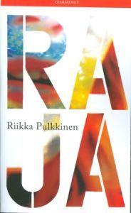 ale €5 (7.20) Raja Riikka Pulkkinen