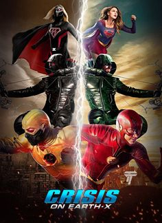 Crisis On Earth X is DC's Newest Superhero crossover event starting Monday and will be big with The Flash, Arrow, Supergirl and DC Legends of Tomorrow Supergirl Dc, Supergirl And Flash, Marvel Avengers, Marvel Comics, The Flash Poster, Fan Poster, Series Dc, Flash Characters, Eobard Thawne