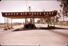 March Air Force Base outside of Riverside California, we lived near here just before we moved away and left California for good, moving our family to Colorado. Too much California smog and God's County was calling us. Riverside California, Northern California, Ontario California, Riverside County, California History, Vintage California, Military Personnel, Military Brat, Military Retirement