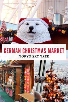 German Christmas Market Tokyo Sky Tree! Dream Christmas & Illumination! Enjoy the festive season in Tokyo and grab some Gluehwein and German Bratwurst at the Solamachi Christmas Market 2017 (Sky Tree).