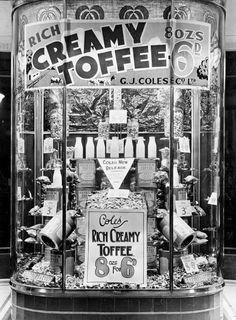 Coles Store front window (in Victoria?) advertising Creamy Toffees in 🌹 Store Front Windows, Melbourne Suburbs, We Remember, Store Fronts, Back In The Day, Continents, Wwii, New Zealand, Monochrome