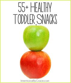 Need some ideas for healthy toddler snacks that even you will love? Check out this list of 55+ ideas!