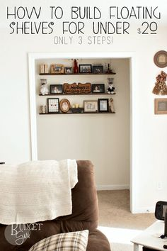 DIY floating shelves for under $20 in only three steps!