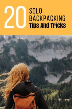 Planning your first backpacking trip? Heres 20 great tips for solo backpackers to get you started on your travels!