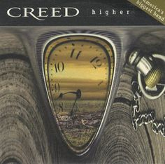"""Creed, """"Higher"""" 