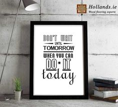 don't wait inspirational quote Typographic picture,motivational office poster,printable canvas Wall Art,home Decor Good Wishes Quotes, Wish Quotes, Quotes Quotes, Believe In You, You Can Do, Greetings Images, Shopping Quotes, The Body Shop, Canvas Wall Art