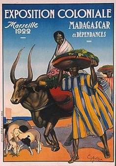 Vintage French Posters, Vintage Advertising Posters, Vintage Travel Posters, Vintage Advertisements, Poster Ads, New Poster, French West Africa, Human Zoo, Madagascar Travel