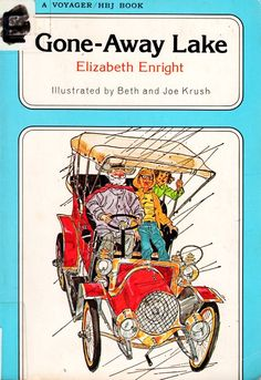 Gone-Away Lake, Elizabeth Enright, Newbery Honor Book, Beth and Joe Krush Going Away, Great Stories, Cover, Books, Writers, Livros, Saying Goodbye, Livres, Book