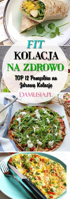 Fit Kolacja: TOP 12 Przepisów i Propozycji na Zdrową Kolację w Wersji FIT Vegetarian Recipes, Snack Recipes, Healthy Recipes, Snacks, 12 Recipe, Food And Drink, Meals, Dinner, Cooking