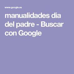 manualidades dia del padre - Buscar con Google