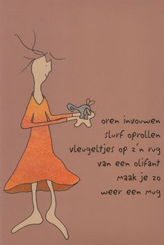 Quotes about life, love and lost : QUOTATION – Image : Description Van olifant tot mug-Veronzinsels Poem Quotes, Words Quotes, Wise Words, Best Quotes, Funny Quotes, Sayings, Dutch Words, Dutch Quotes, One Liner