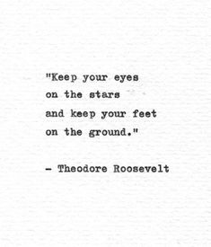 Theodore Roosevelt Hand Typed Quote 'Keep Your Eyes on the | Etsy