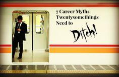 Are You Falling Prey to #Career Myths? #jobunt #recentgrads