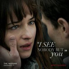 """""""I see noboby but you! ~ Fifty Shades of Grey Movie - Song: Earned it by The Weeknd 50 Shades Trilogy, Fifty Shades Series, Fifty Shades Movie, Fifty Shades Quotes, Shade Quotes, Shades Of Grey Film, Fifty Shades Darker, Jamie Dornan, Cristian Grey"""