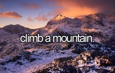So it has to be in the uk... So it will obviously only be a small mountain!