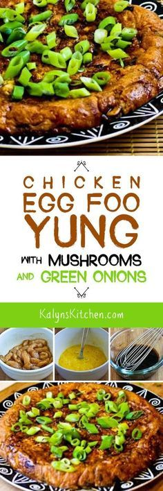 This low-carb and gluten-free Chicken Egg Foo Yung with Mushrooms and Green Onions is a delicious version of this Chinese favorite recipe. The recipe has great instructions for the steps to make it turn out perfectly. [found on KalynsKitchen.com]