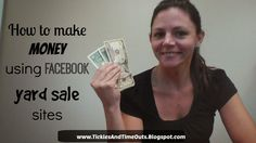 Tickles and Time Outs: How to make money using Facebook yard sale sites #frugal #money #yardsale #onlineyardsale #consignment