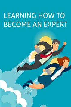 Learning How To Become An Expert
