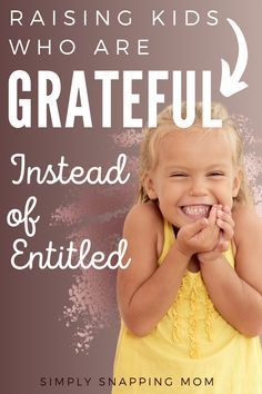 Do you want to raise grateful kids? Of course you do; however, nowadays it can feel like a challenge. Raise kind and appreciative kids who are not spoiled or entitled with these simple tips. # Parenting baby How to Raise Grateful Kids Parenting Quotes, Kids And Parenting, Parenting Hacks, Single Parenting, Christian Parenting, Happy Kids, Raising Kids, Child Development, My Children