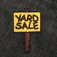 This adorable yard sale patch is 2.3 high and 1.5 wide.  All my items come from a pet-free, smoke-free environment and are sold as-is.