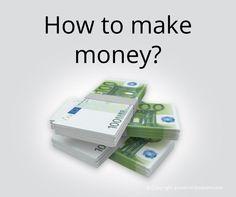 How to make money? http://bit.ly/1bQmhdT