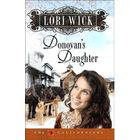 The last book in The Californians Series - Donovan's Daughter
