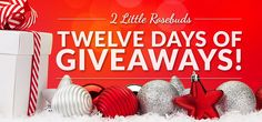2 Little Rosebuds 12 Days of Giveaways: Day 12