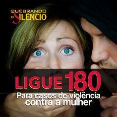 #ligue180 #quebreosilencio #violencia #mulher