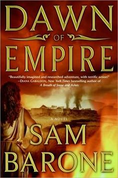 Dawn of Empire (Eskkar Saga #1)  by Sam Barone
