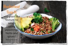 Toss It: add grain like texture to salads using seasonings, herbs and spices! Buckwheat Gluten Free, Gluten Free Grains, Gluten Free Recipes, Vegetarian Recipes, Healthy Recipes, Trainer Fitness, Free Food, Glutenfree, Cabbage