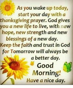 Good Morning by jeanette Good Morning God Quotes, Morning Prayer Quotes, Good Morning Inspirational Quotes, Morning Thoughts, Morning Greetings Quotes, Good Morning Wishes, Morning Messages, Morning Sayings, Monday Greetings