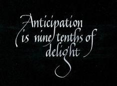 """wolfsgrace:  naplesknight:  oct0bermoon:  most definitely  """"90%""""..yeah.. Naplesknight  Anticipation"""