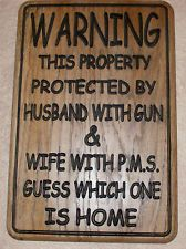 WARNING wife with PMS funny wooden sign carved Rustic Primitive Hickory Wood