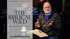 Talking about your faith and the Bible should be like chatting around a camp fire or over a cup of coffee.  The Biblical Wild - Genesis 1-15, Psalms 1-5
