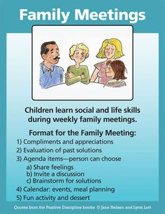 Scheduled Family Meetings - This sounds well and truly creepy to me. Sorry we won't have time for your feelings until Thursday when we hold our next family meeting.