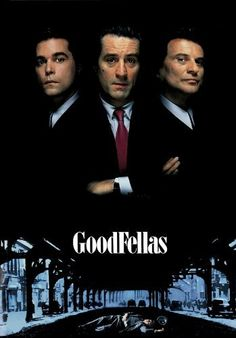 Goodfellas: Ray Liotta, Robert De Niro, Joe Pesci                       Movie Poster