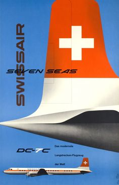 "Swissair DC- 7c, seven seas, das modernste Flugzeug by Wirth Kurt / 1956 ""The Swissair DC-7C, seven seas, is the most advanced aircraft"". In 1956 Swissair order five long-range Douglas DC-7C Seven-Seas piston-engined airliners for the trans-Atlantic operations. The DC-7C was able to fly direct trans-Atlantic flights except in very bad weather conditions. The last DC-7C was delivered to Swissair in 1958. A great Swiss style photo-montage poster by Kurt Wirth."