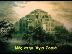 Turkey and Greece Feud over Hagia Sophia Greece Painting, Learn Greek, Fantasy City, Greek Music, Hagia Sophia, Old Churches, Istanbul, Taj Mahal