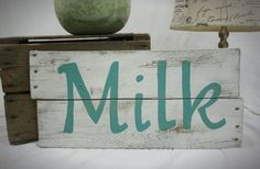 Old Wood Pallet Milk Sign, Rustic Kitchen sign, Rustic decore