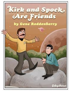 """Book Spoof on """"frog and toad are friends"""" -> """"Kirk and Spock are Friends"""""""