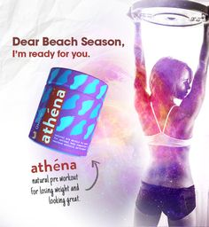Beach Season is almost here. Are you ready? Supercharge your workouts with the all-natural ATHENA pre workout for women. You do the hard work. With ATHENA you will get the lean, toned body you deserve. Oh, and it comes in 3 AMAZING flavors. Grab your jar today and get beach-ready.