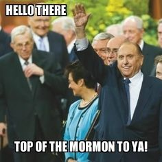 Top of the Mormon to ya!