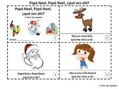 Spanish Christmas Papa Noel Que Ves Ahi 2 Emergent Readers by Sue Summers - 1 with text and images, 1 with text only so students can sketch and create their own versions of the booklets.