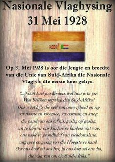 Nasionale Vlaghysing 31 Mei 1928 ~ ( Unie van Suid-Afrika ) ~Face book) Union Of South Africa, South African Flag, Mein Land, South Afrika, Afrikaanse Quotes, Empowering Quotes, My Childhood Memories, African History, Educational Activities