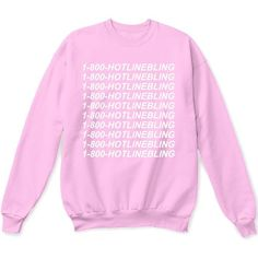 1 800 Hotline Bling Sweater Pullover Sweatshirt Pink at Amazon Men's... ($18) ❤ liked on Polyvore featuring men's fashion, men's clothing and pink mens clothing