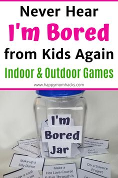 36 Things to Do When Your Kids are Bored|I'm Bored Jar | Happy Mom Hacks