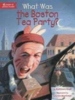 """Read """"What Was the Boston Tea Party?"""" by Kathleen Krull available from Rakuten Kobo. """"No Taxation without Representation!"""" The Boston Tea Party stands as an iconic event of the American Revolution—outraged. Boston Tea, Mentor Texts, American Revolution, Nonfiction Books, Social Studies, Books Online, Audio Books, Childrens Books, Tea Party"""