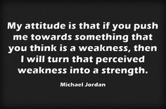 Is it a weakness? Is it a strength? ...  http://archive.aweber.com/naomiupdates/MbN_f/h/Monday_Motivation_Is_it_a.htm